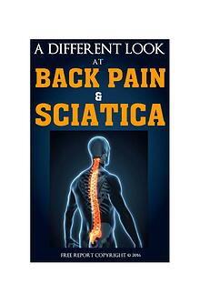 A Different Look at Back Pain and Sciatica