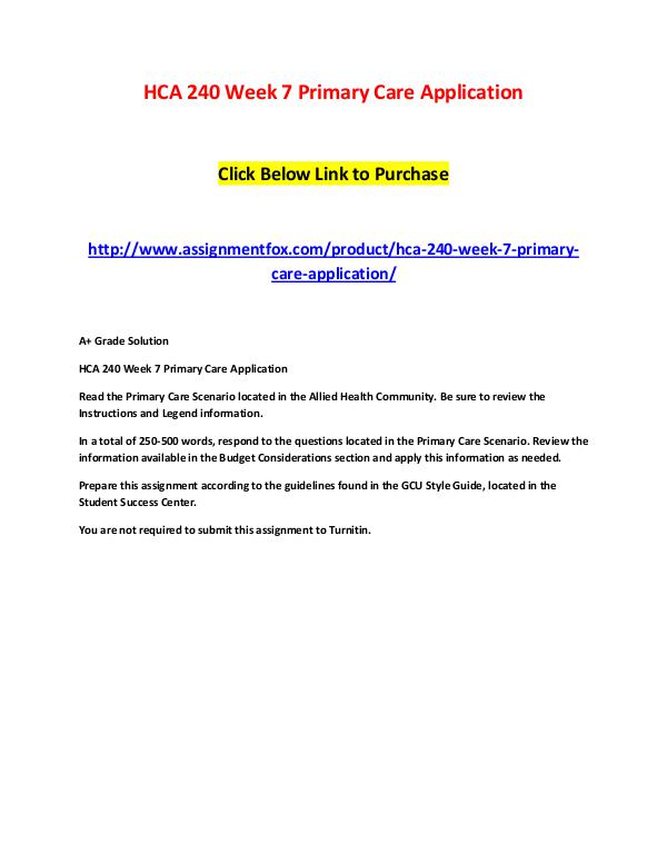 PCN 644 Week 2 Assignment MCMI III PowerPoint HCA 240 Week 7 Primary Care Application