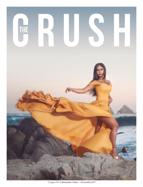 The CRUSH Magazine Chapter 03 · Unbreakable Amber