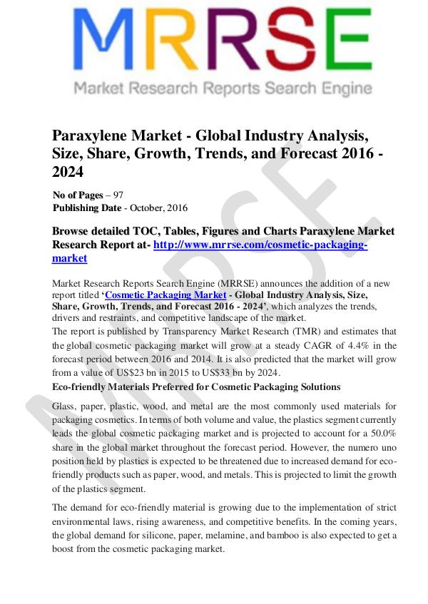 Growing Use of Polyester to Bode Well for Market