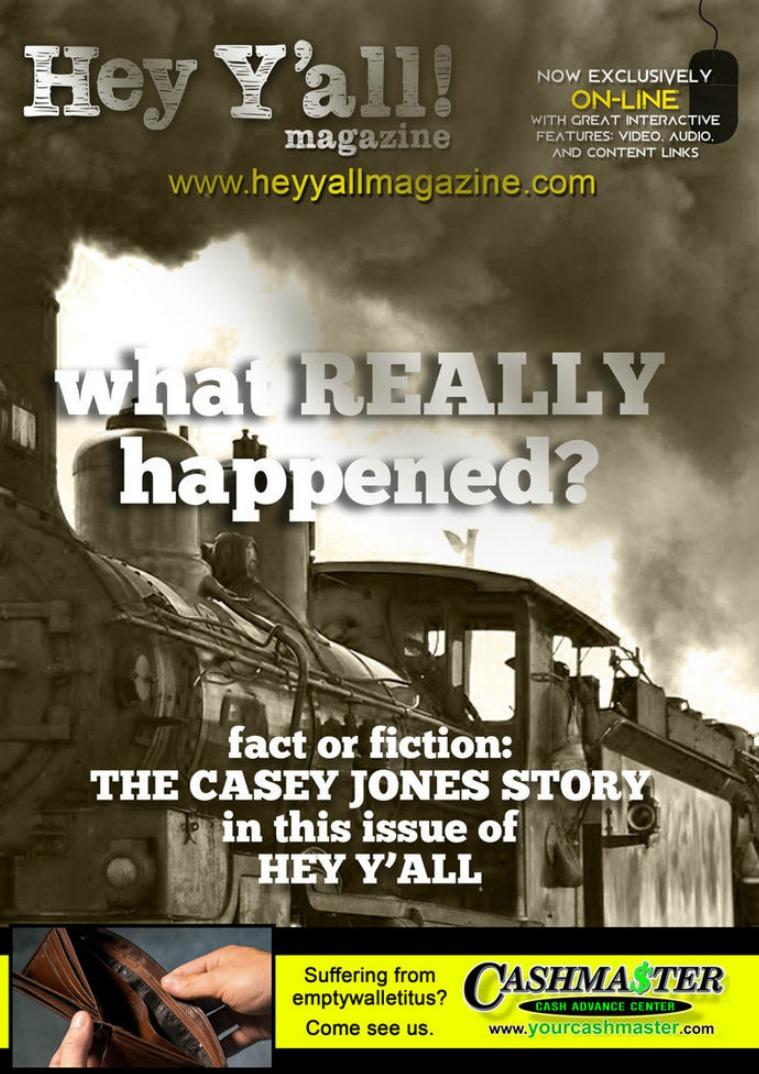 Hey Y'all Magazine The Casey Jones Story