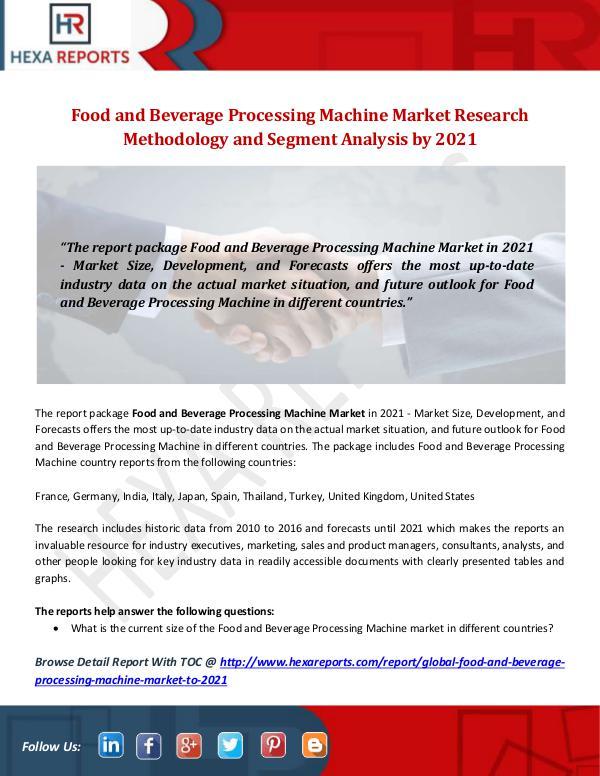 Hexa Reports Industry Food and Beverage Processing Machine Market