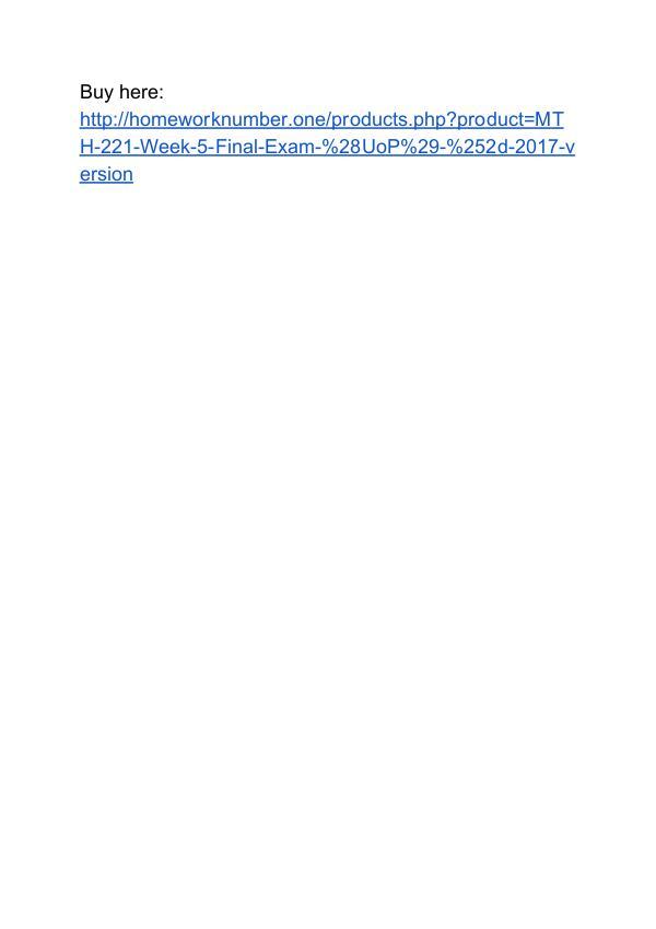 MTH 221 Week 5 Final Exam (UoP) 2017 version