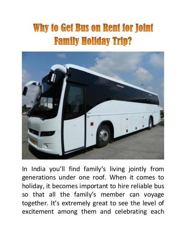 Why to Get Bus on Rent for Joint Family Holiday Trip? Why to Get Bus on Rent for Joint Family Holiday Tr