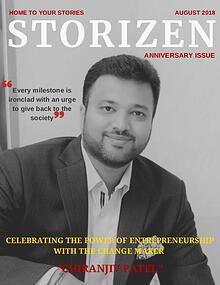 Storizen Magazine August 2018 Issue | Chiranjiv Patel