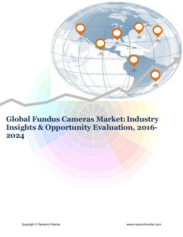 ICT & Electronics Global Fundus Cameras Market (2016-2024)- Research