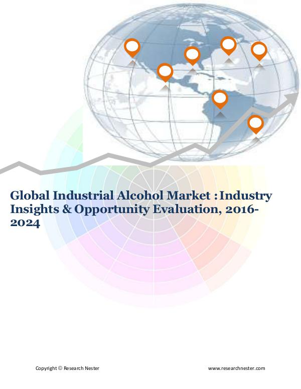 Chemicals and Materials Global Industrial Alcohol Market (2016-2024)- Rese
