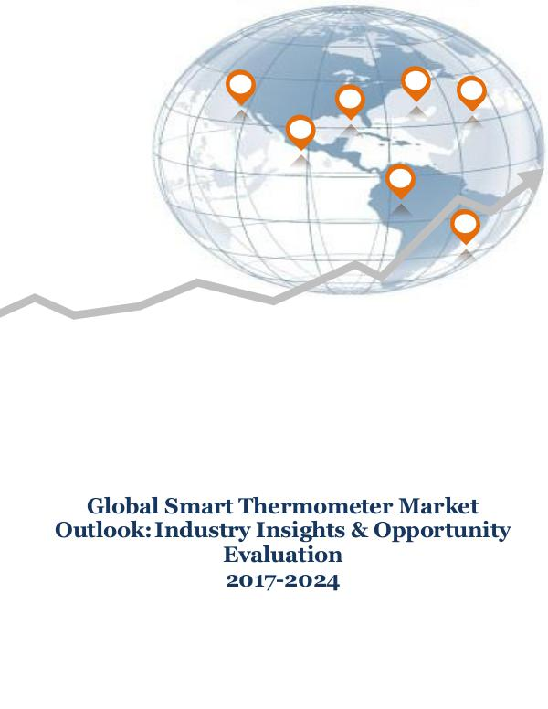 ICT & Electronics Global Smart Thermometer Market Outlook Industry