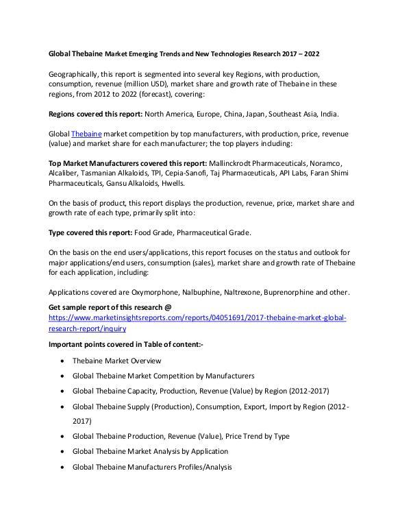 Global Thebaine Market 2017 Global Thebaine Market 2017 forecast to 2022