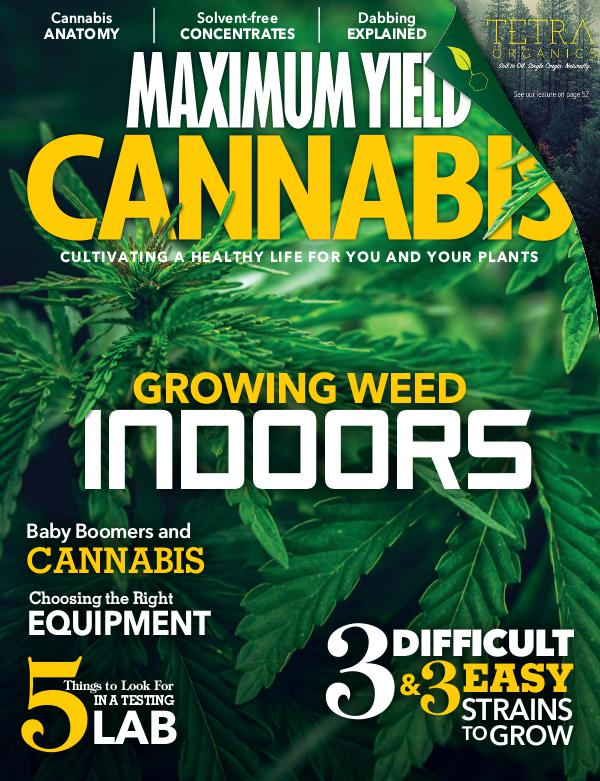 Maximum Yield Cannabis Canada 2018 June/July