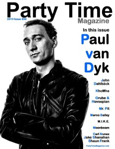 Party Time Magazine Party Time Magazine Issue 36 Paul van Dyk