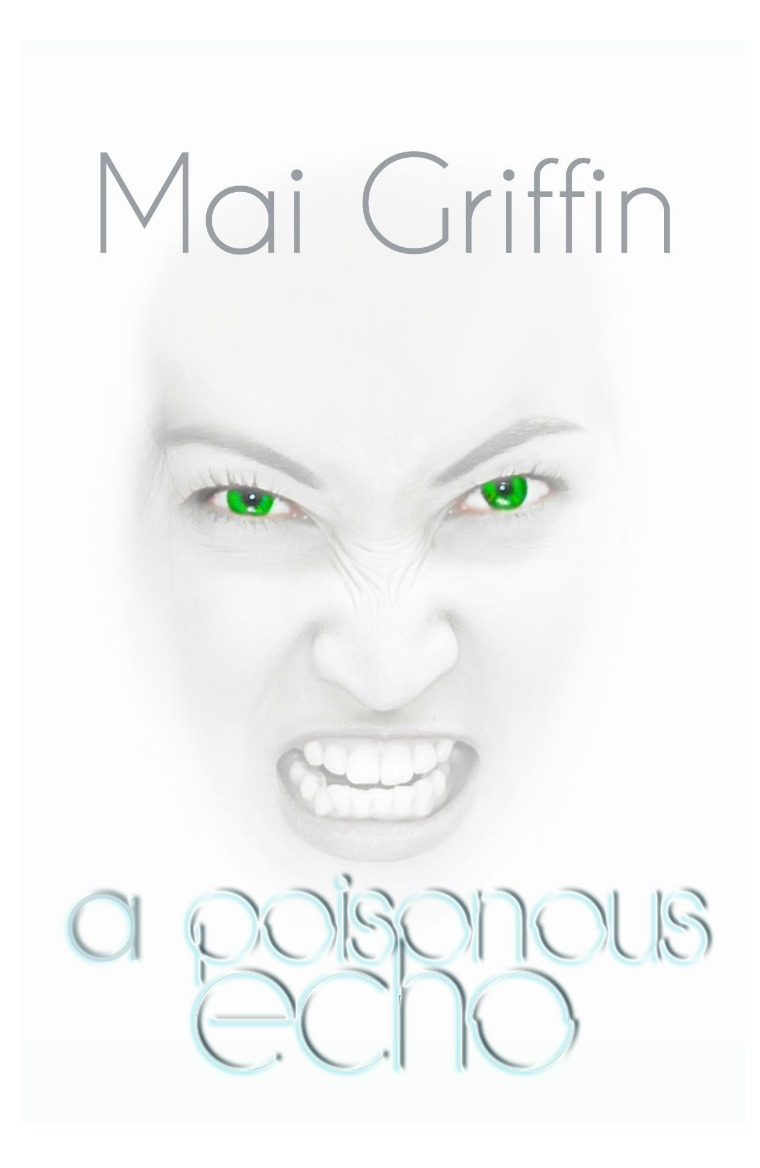 Previews A Poisonous Echo by Mai Griffin