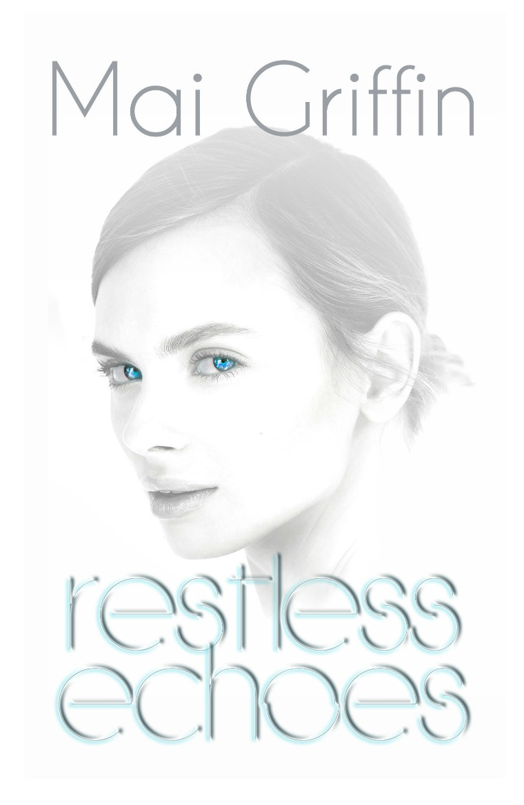 Previews Restless Echoes by Mai Griffin