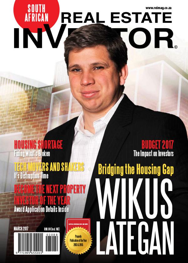 Real Estate Investor Magazine South Africa Real Estate Investor Magazine - March 2017