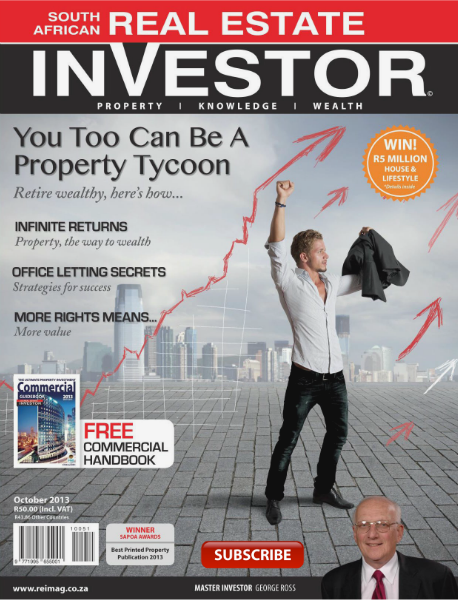 Real Estate Investor Magazine South Africa October 2013