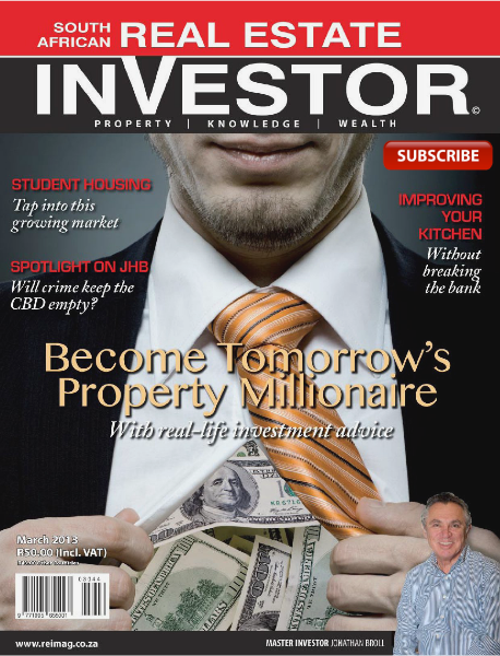 Real Estate Investor Magazine South Africa March 2013