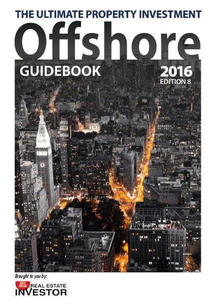 Offshore Guidebook | Real Estate Investor Magazine Offshore Guidebook 2016