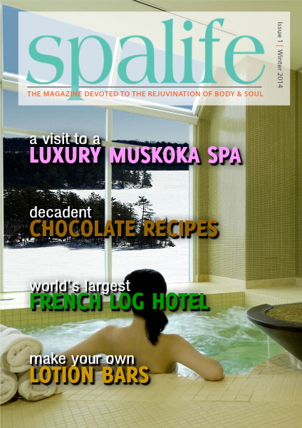 Spa Life E-Magazine Issue 5 Vol. 13 Winter Luxury 2014