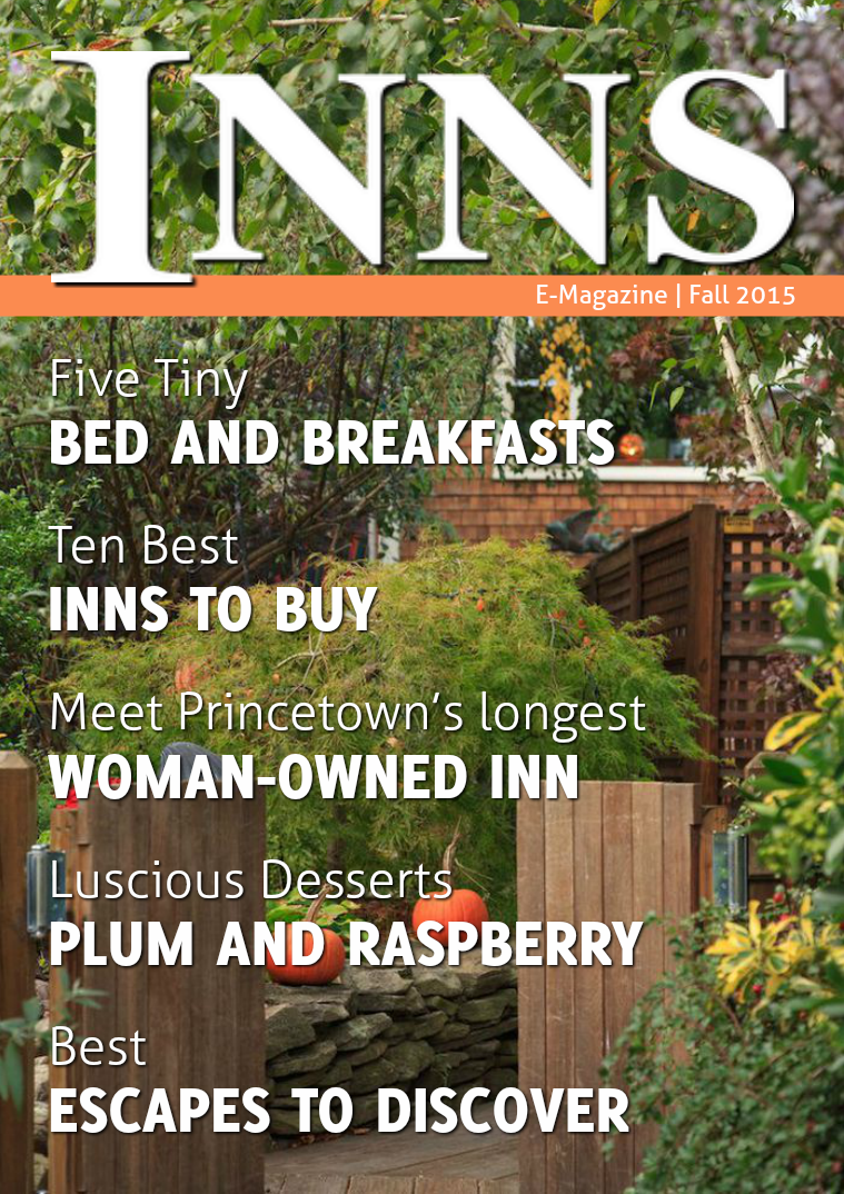 Inns Magazine Issue 3 Vol. 19 Fall Great Escapes 2015