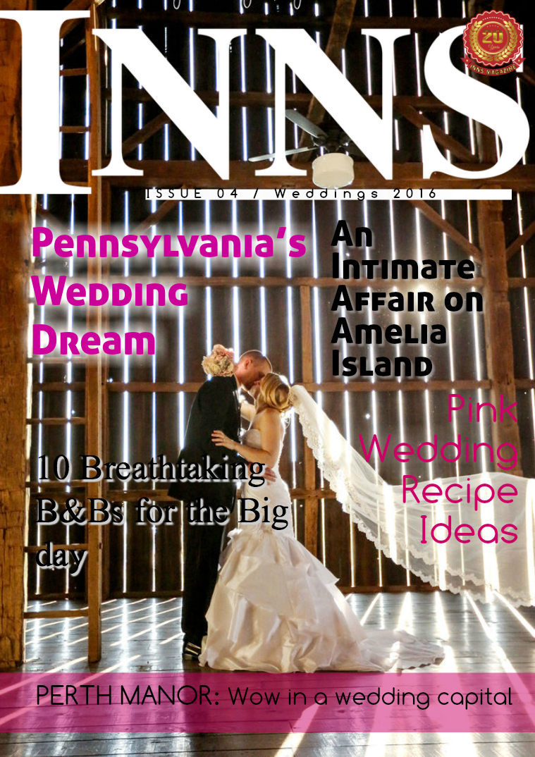 Inns Magazine Issue 4 Vol. 20 Weddings 2016