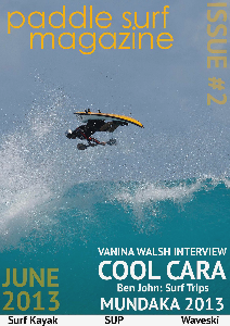 Paddle Surf Magazine Issue 2 June 2013