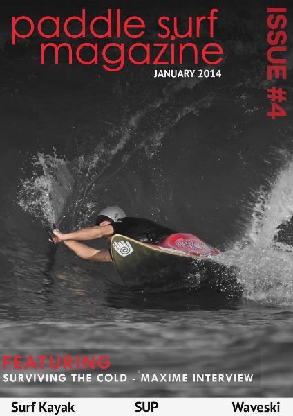 Paddle Surf Magazine Issue 4, January 2014