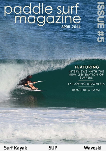 Paddle Surf Magazine Issue 5, April 2014