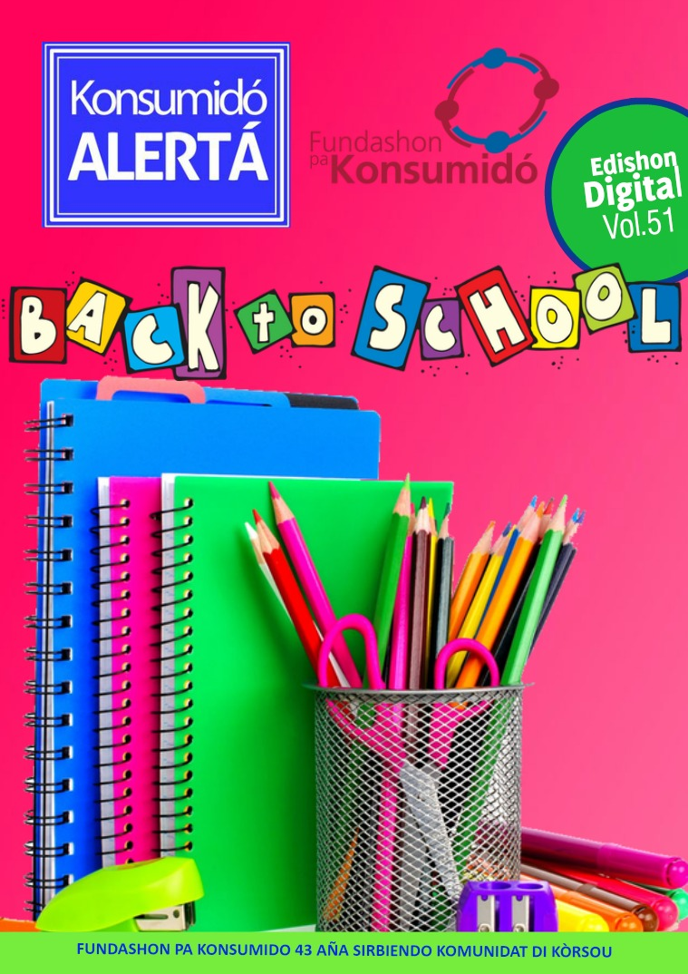 "Konsumidó Alertá Volumen 51 Yuli ""Back to School"""