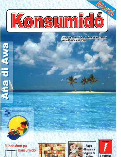 Konsumidó Alertá 2004, Volumen 4