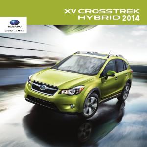 Subaru Crosstrek Brochures 2014 XV Crosstrek Hybrid Brochure