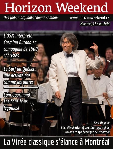 Horizon Weekend Montréal 17 Août 2014