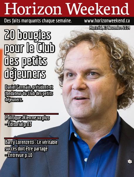 Horizon Weekend Montréal 23 Novembre 2014
