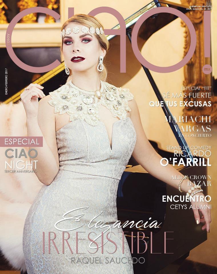 Revista CIAO! Elegancia Irresistible | Enero-Febrero 2017