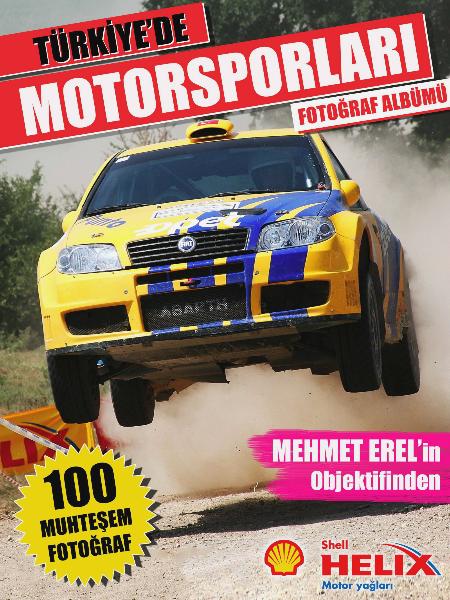 Türkiye'de Motorsporları Fotoğraf Albümü Aralık 2013