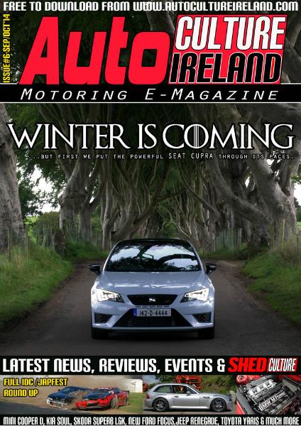 Auto Culture Ireland Issue #6 - Sept/Oct 2014