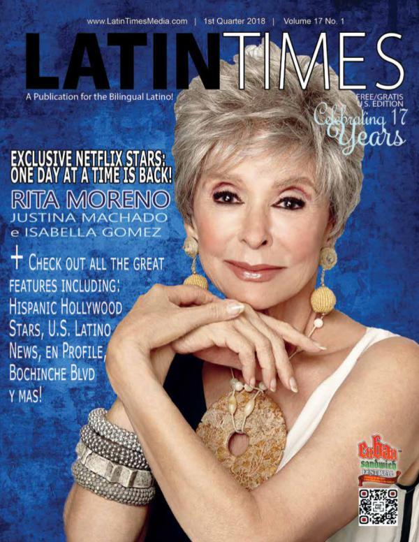 Latin Times Magazine 1st Quarter 2018