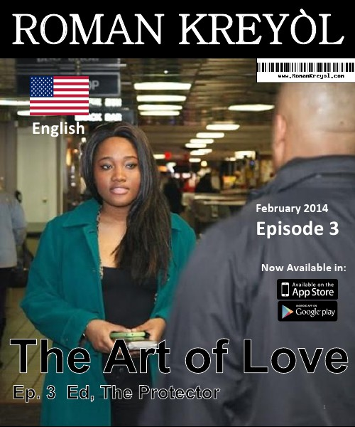 Roman Kreyol Episode 3: Ed, The Protector (English)