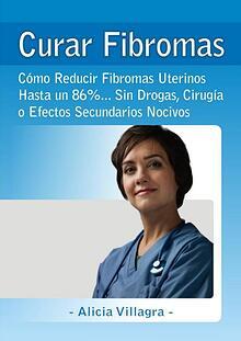 Curar Fibromas PDF Gratis, Libro Alicia Villagra Descargar
