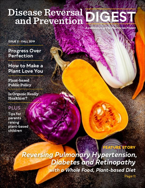 Disease Reversal and Prevention Digest Issue 2 / Fall 2019