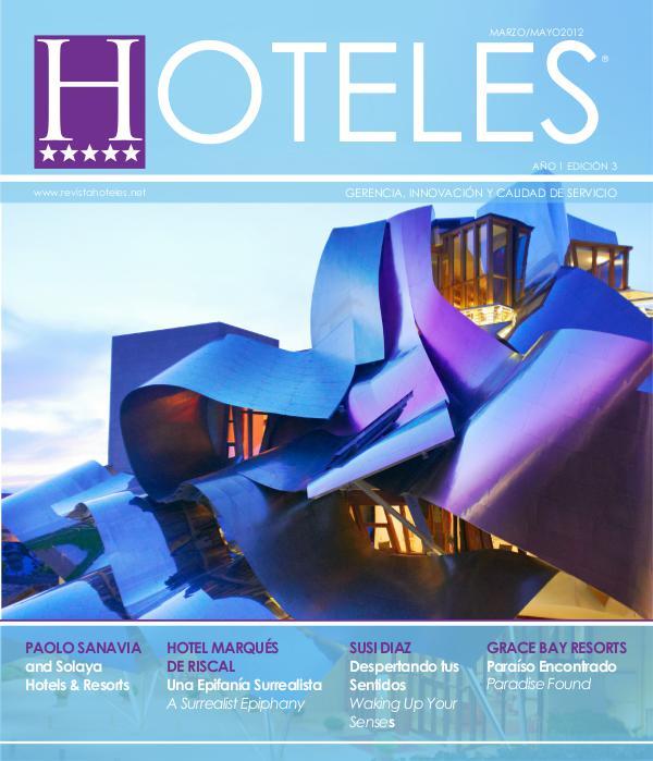 Revista HOTELES Revista HOTELES 3era Edición