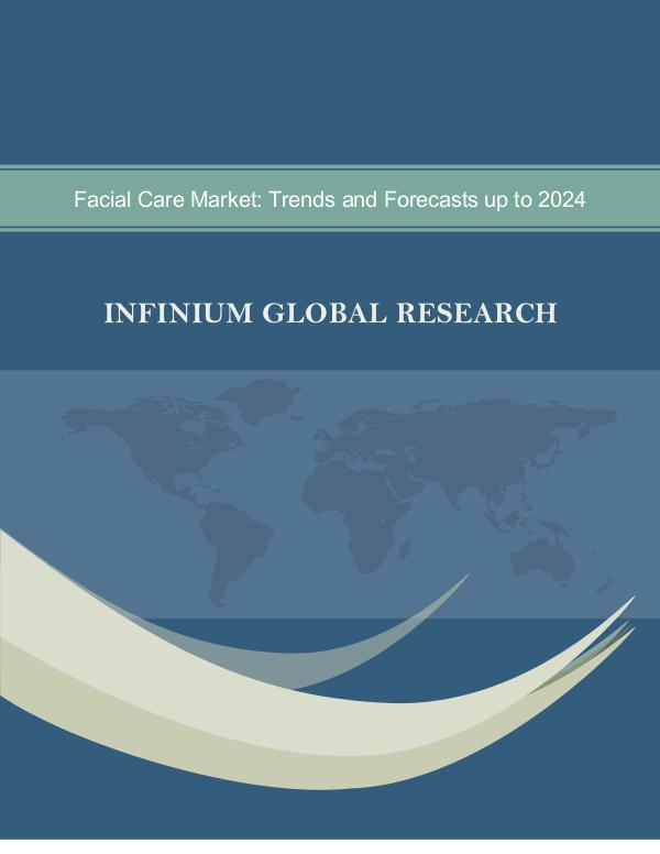 Infinium Global Research Facial Care Market