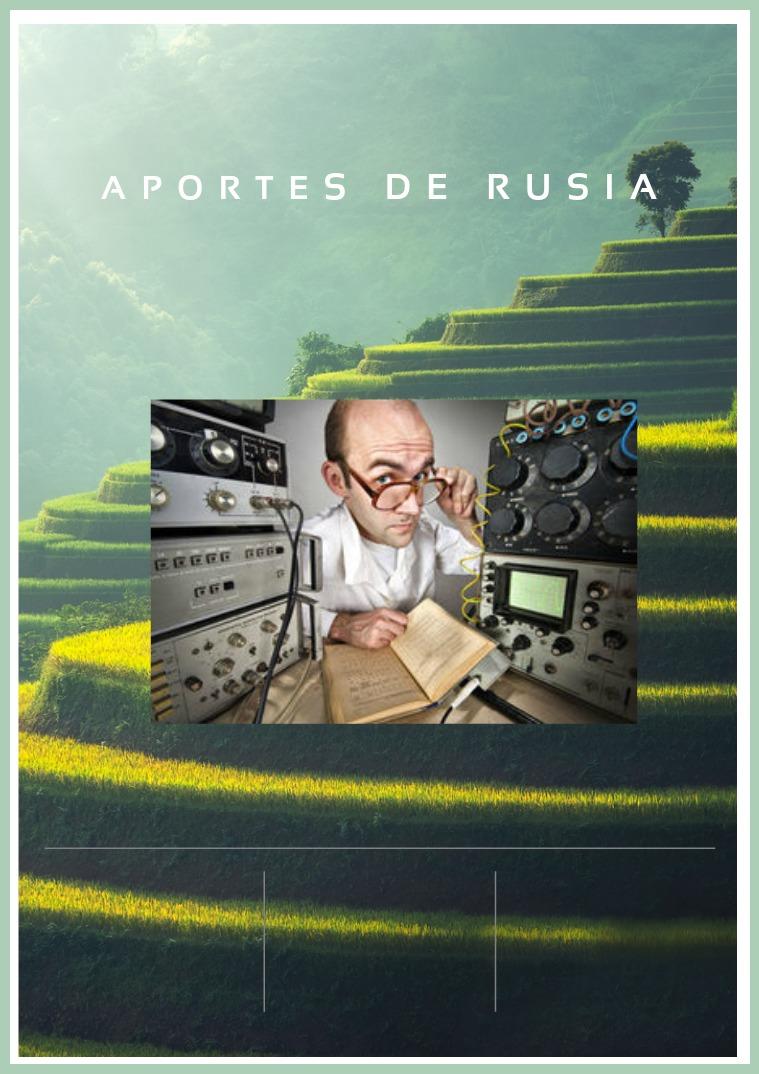 APORTES E INVENTOS DE RUSIA R
