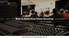 How to Make Your Event Amazing