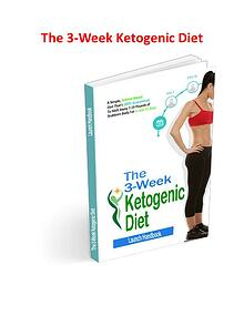 The 3 Week Ketogenic Diet PDF, eBook Free Download