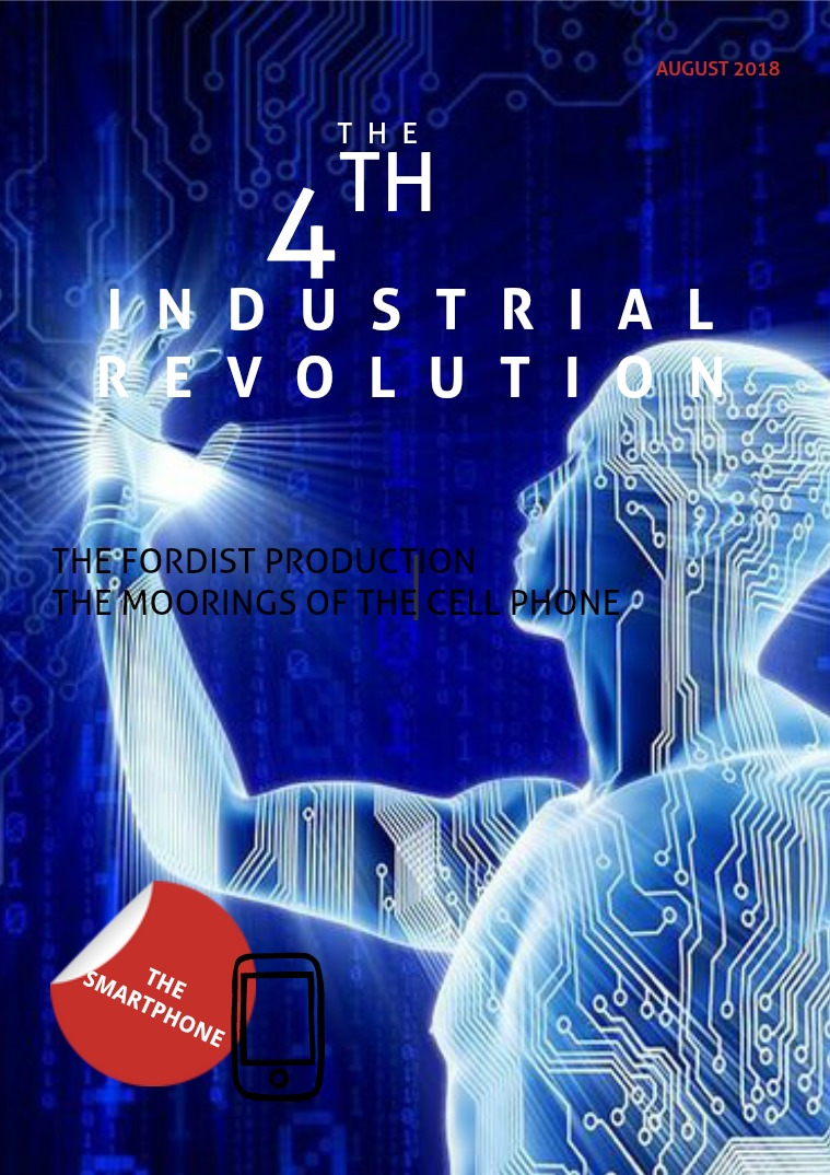 THE FOURTH INDUSTRIAL REVOLUTION The fourth industrial revolution