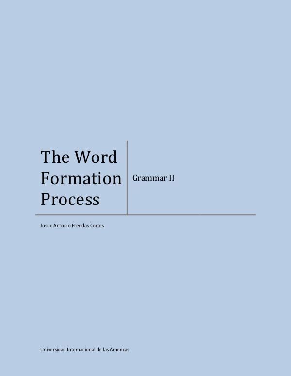 The word formation process The word formation process (2)