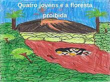 Quatro jovens e a floresta proibida