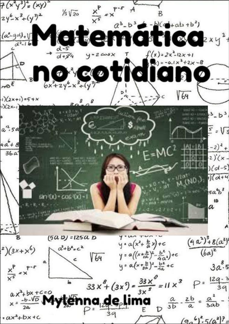Matematica Matemática usada no cotidiano e explicações