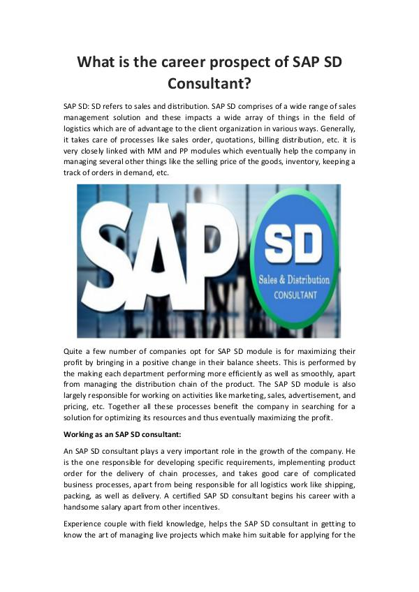 What is the career prospect of SAP SD Consultant? What is the career prospect of SAP SD Consultant