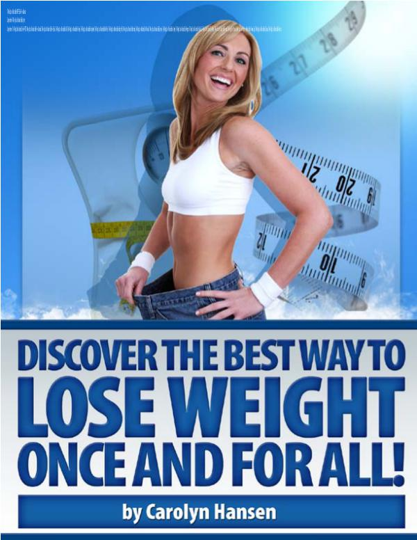 The Weight Loss Motivation Bible : Sustainable Fat Loss Carolyn Hansen The Weight Loss Motivation System